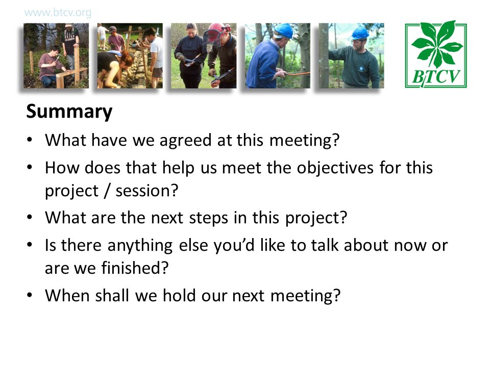 Summary What have we agreed at this meeting.