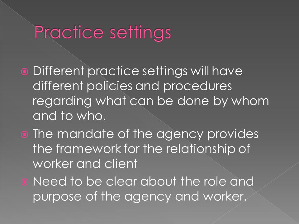  Self referral –initiate own contact  Referral - Someone else refers the client - by phone or in writing  Mandated attendance – legal obligation