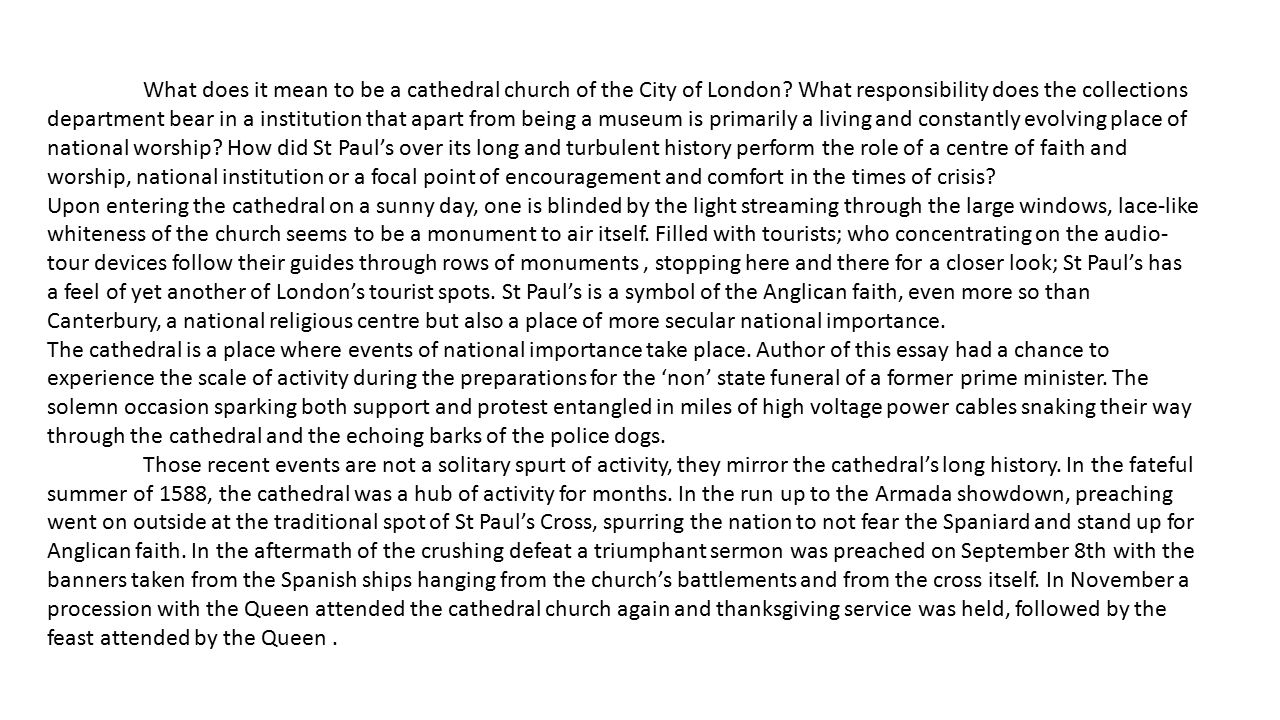 What does it mean to be a cathedral church of the City of London.