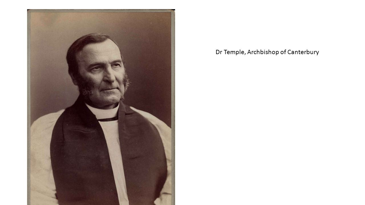 Dr Temple, Archbishop of Canterbury