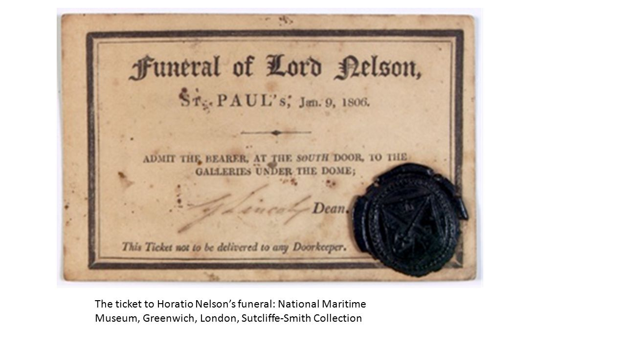 The ticket to Horatio Nelson's funeral: National Maritime Museum, Greenwich, London, Sutcliffe-Smith Collection