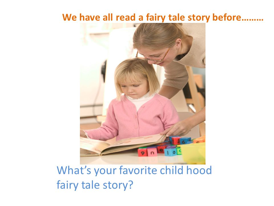 The Theme That We Are Going to be Studying is Fairy Tales
