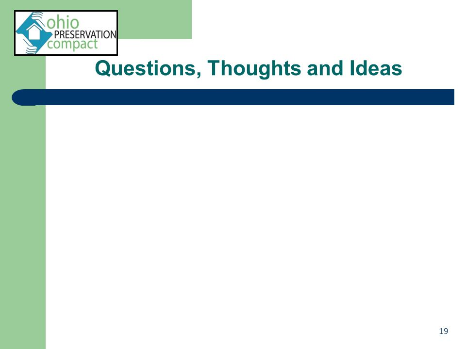 Questions, Thoughts and Ideas 19