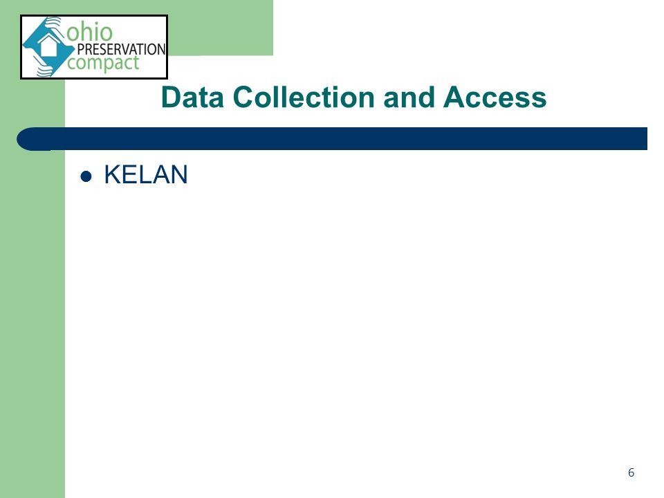 Data Collection and Access KELAN 6