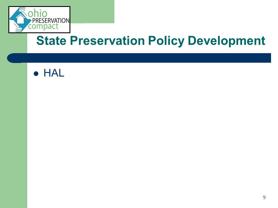 State Preservation Policy Development HAL 10