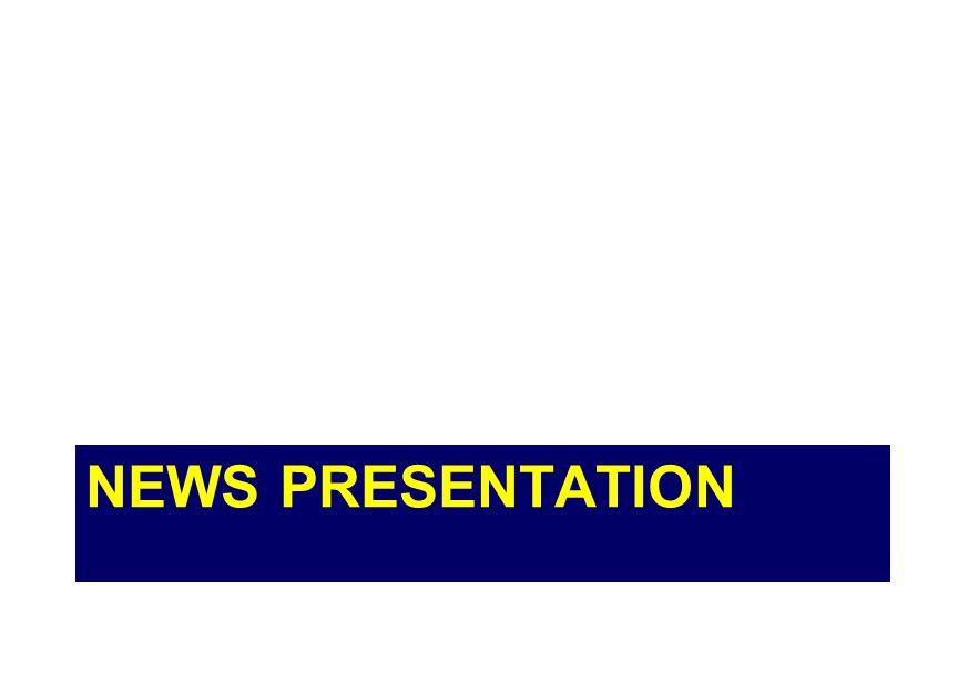 NEWS PRESENTATION