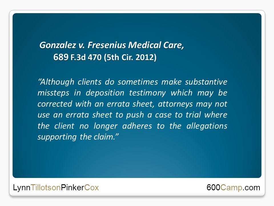 Gonzalez v. Fresenius Medical Care, 689 F.3d 470 (5th Cir.