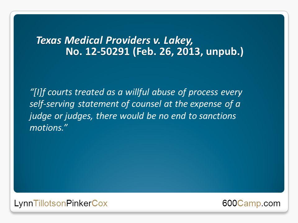 Texas Medical Providers v. Lakey, No. 12-50291 (Feb.