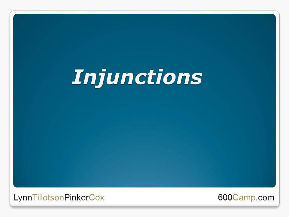 Injunctions 600Camp.com LynnTillotsonPinkerCox