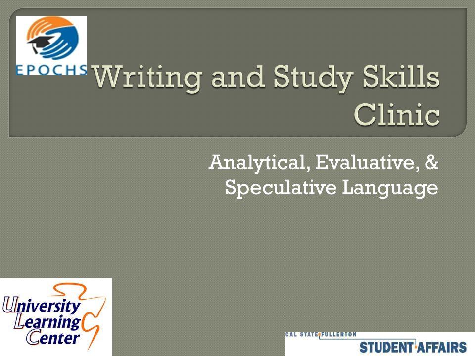Analytical, Evaluative, & Speculative Language