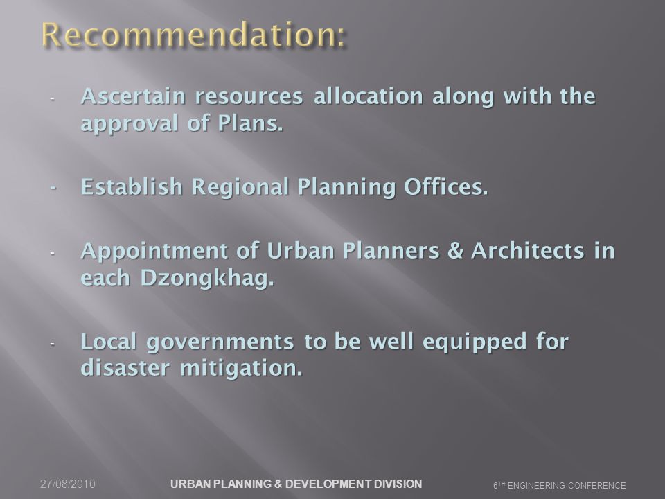 - Ascertain resources allocation along with the approval of Plans.