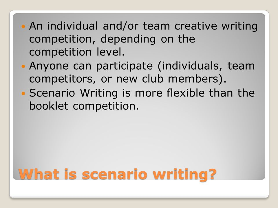 What is scenario writing.