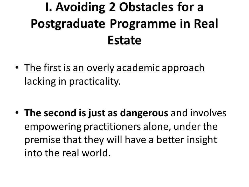 I.Building the Ideal Architecture A good balance between these two poles – involve a 50/50 split between theoretical courses run by academics and professionals' practical presentations.
