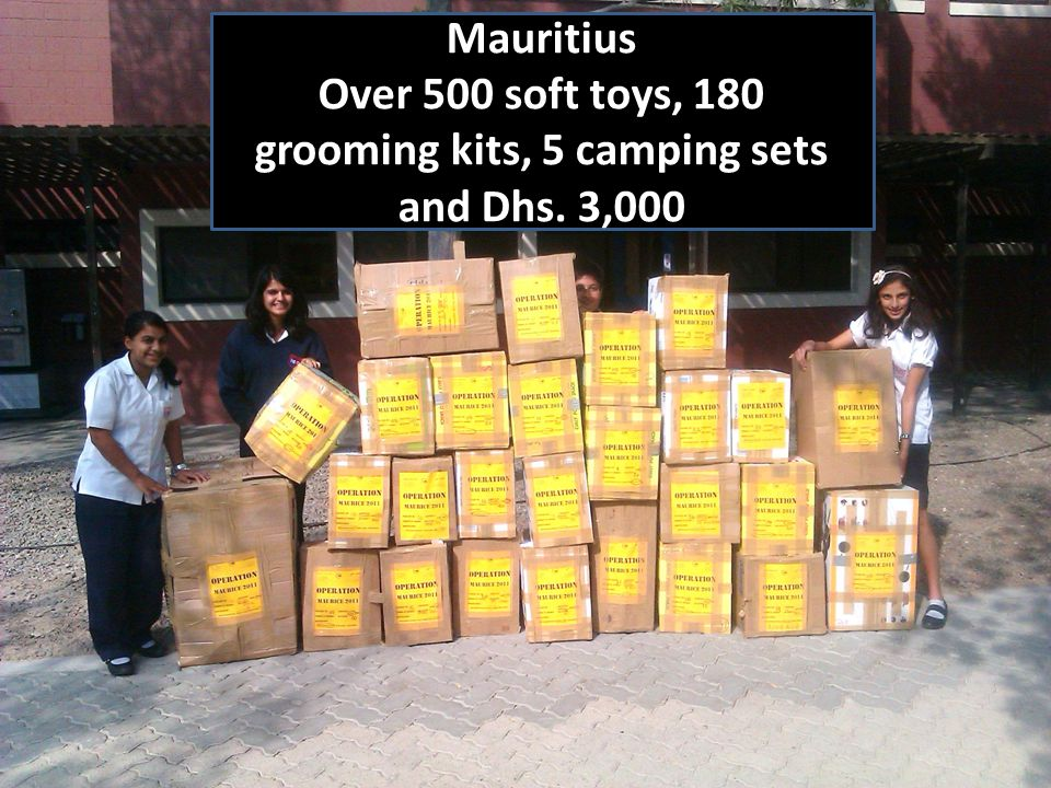 Mauritius Over 500 soft toys, 180 grooming kits, 5 camping sets and Dhs. 3,000
