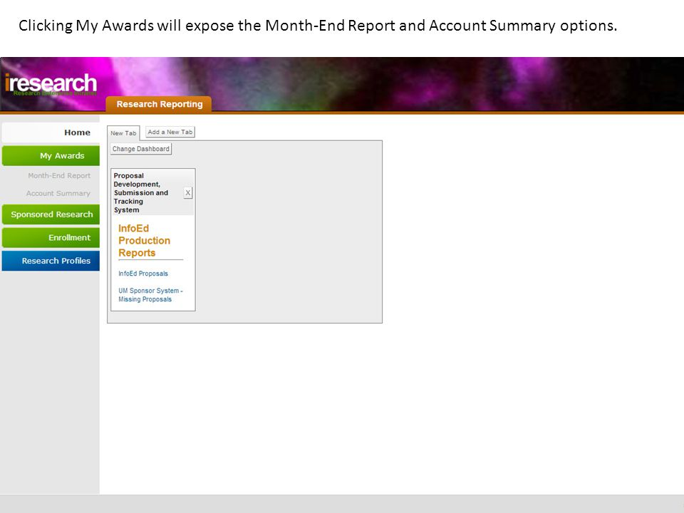 Clicking My Awards will expose the Month-End Report and Account Summary options.
