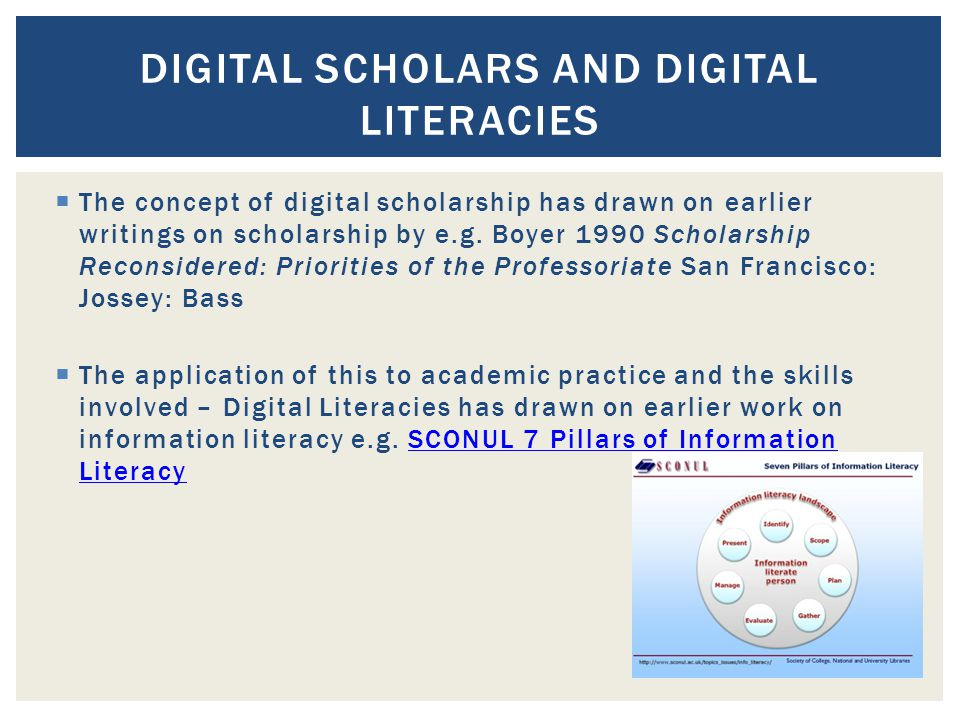  The concept of digital scholarship has drawn on earlier writings on scholarship by e.g.