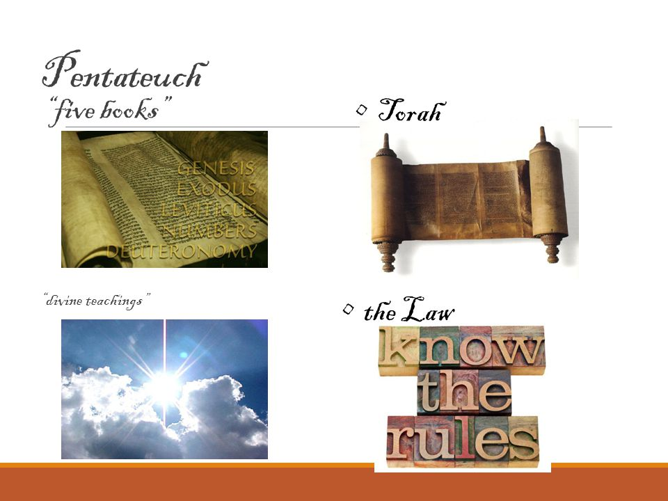 Pentateuch five books divine teachings Torah the Law