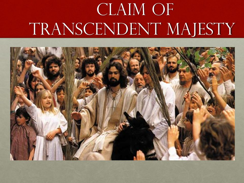 Claim of transcendent majesty Claim of transcendent majesty