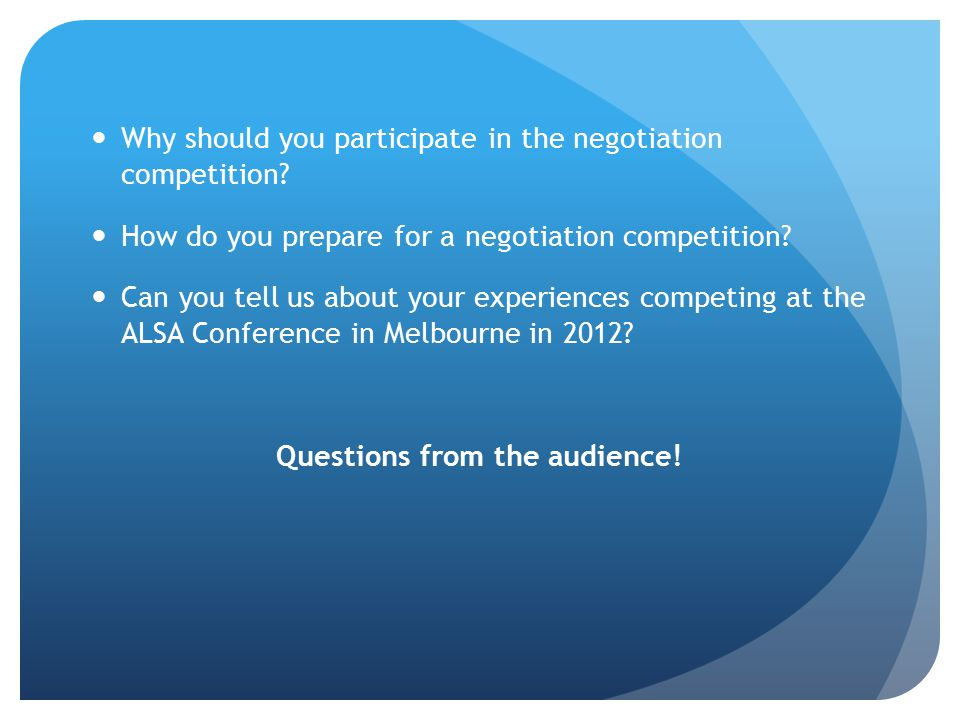 Why should you participate in the negotiation competition.