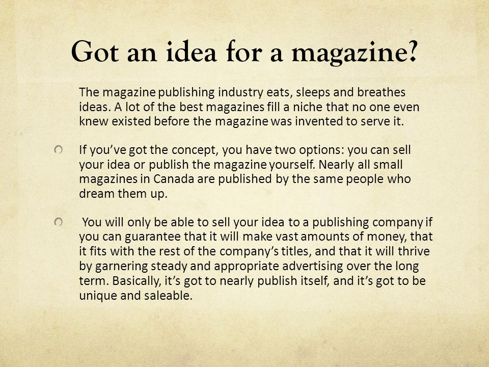 How do I print my magazine.To print your magazine, you must contract a printer.