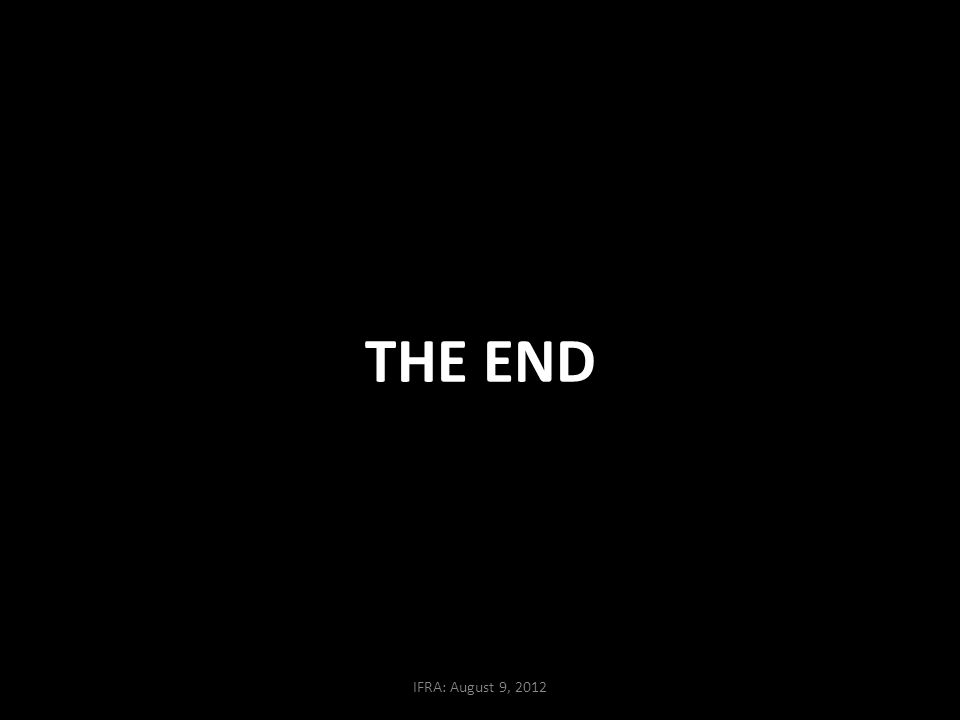 THE END IFRA: August 9, 2012