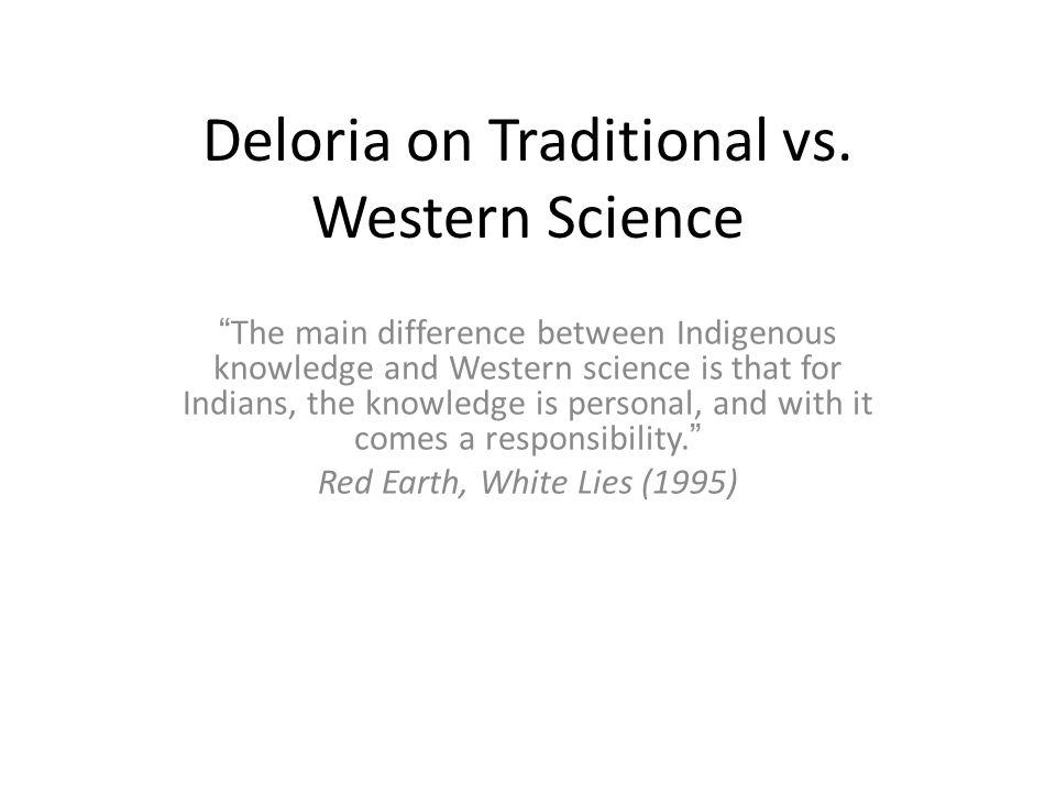 Deloria on Traditional vs.