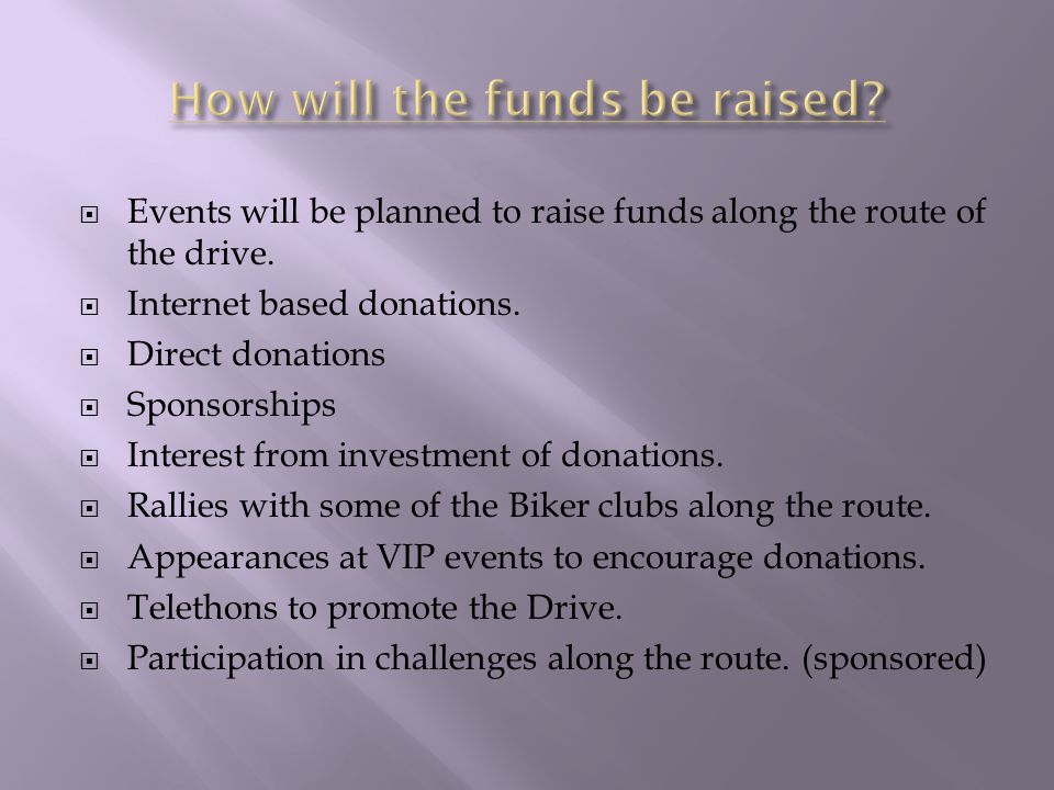  Events will be planned to raise funds along the route of the drive.