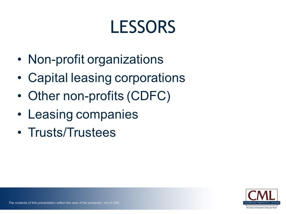 LESSORS Non-profit organizations Capital leasing corporations Other non-profits (CDFC) Leasing companies Trusts/Trustees