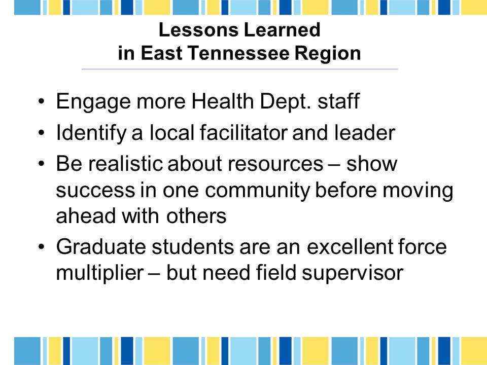 Lessons Learned in East Tennessee Region Engage more Health Dept.