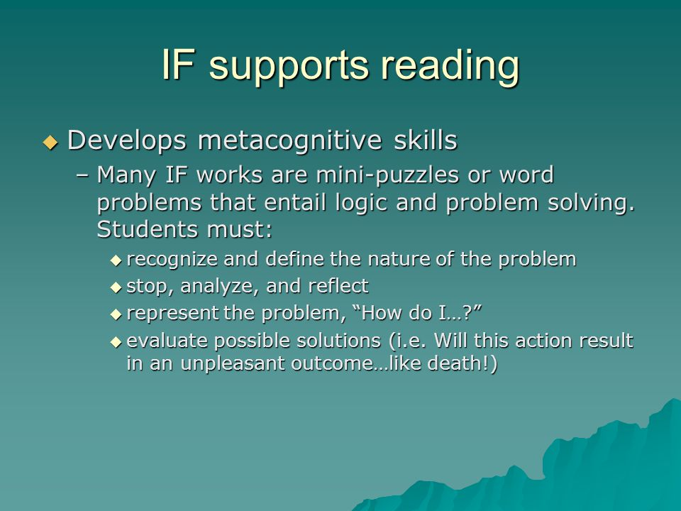 IF supports writing and other content areas  For students, IF can be an authentic assessment or enrichment for: –LA: descriptive writing and imagery –SS: historical simulations based on primary source documents –Sci: virtual lab –Math: convey understanding of math concepts