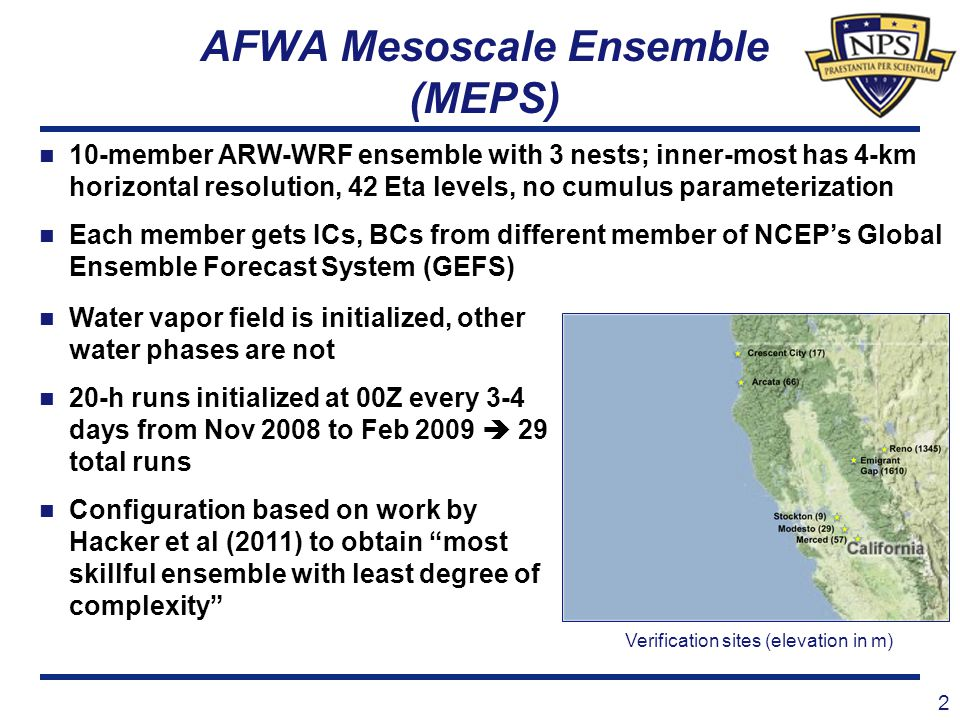 AFWA Mesoscale Ensemble (MEPS) 2 10-member ARW-WRF ensemble with 3 nests; inner-most has 4-km horizontal resolution, 42 Eta levels, no cumulus paramet