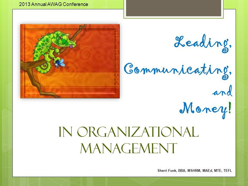 Leading, Communicating, and Money.