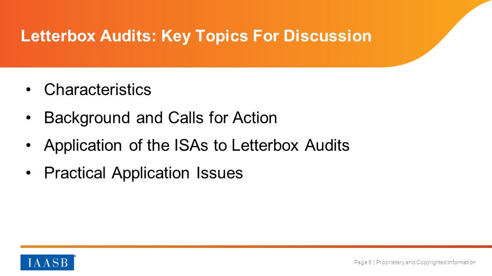 Page 5 | Proprietary and Copyrighted Information Letterbox Audits: Key Topics For Discussion Characteristics Background and Calls for Action Applicati