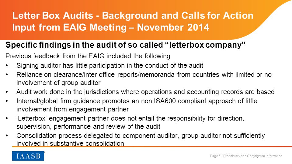 Page 8 | Proprietary and Copyrighted Information Letter Box Audits - Background and Calls for Action Input from EAIG Meeting – November 2014 Specific