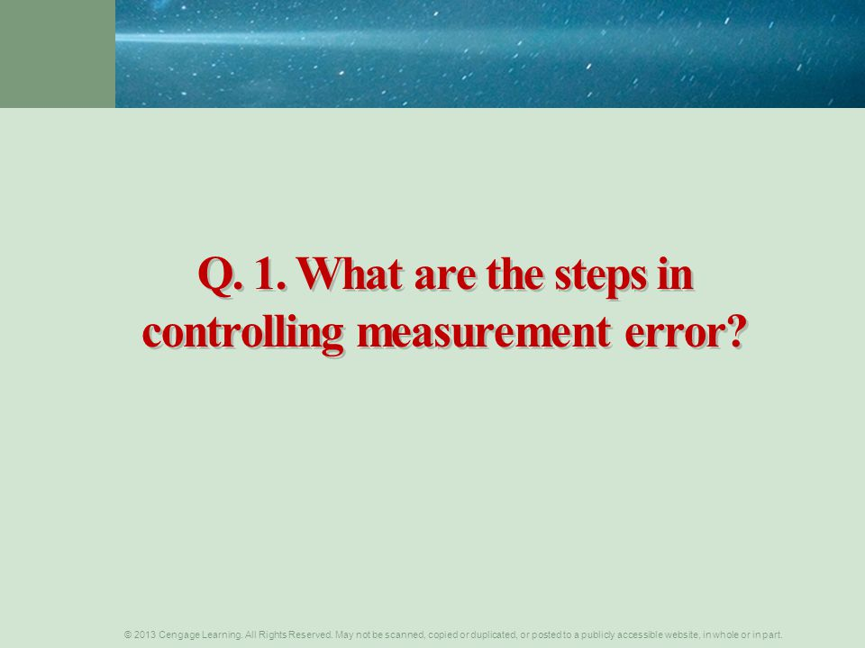 Q. 1. What are the steps in controlling measurement error