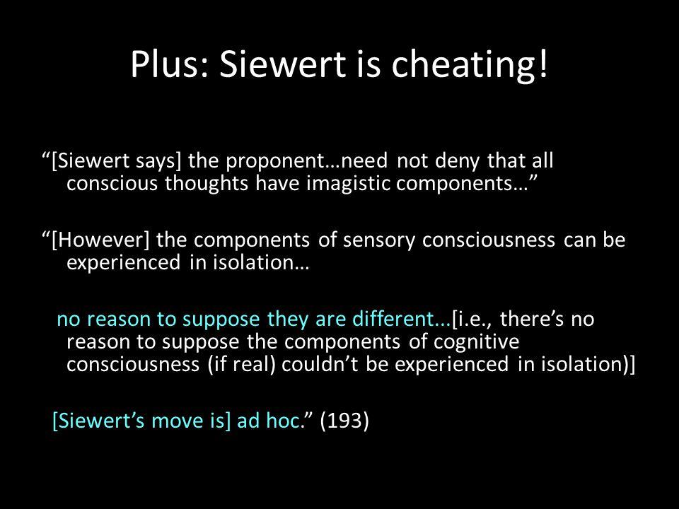 Plus: Siewert is cheating.
