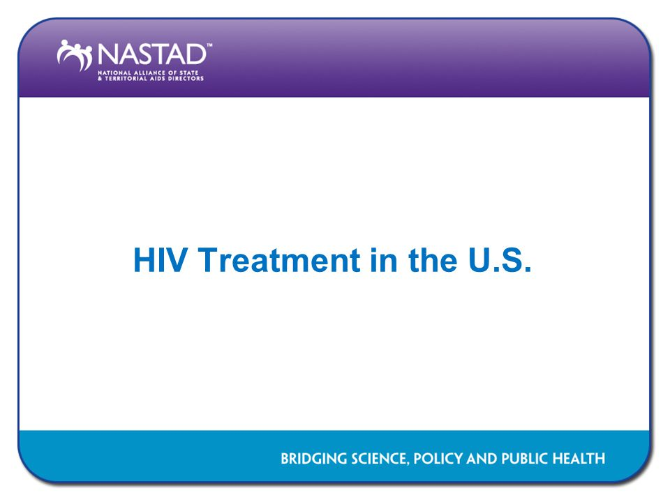 HIV Treatment in the U.S.