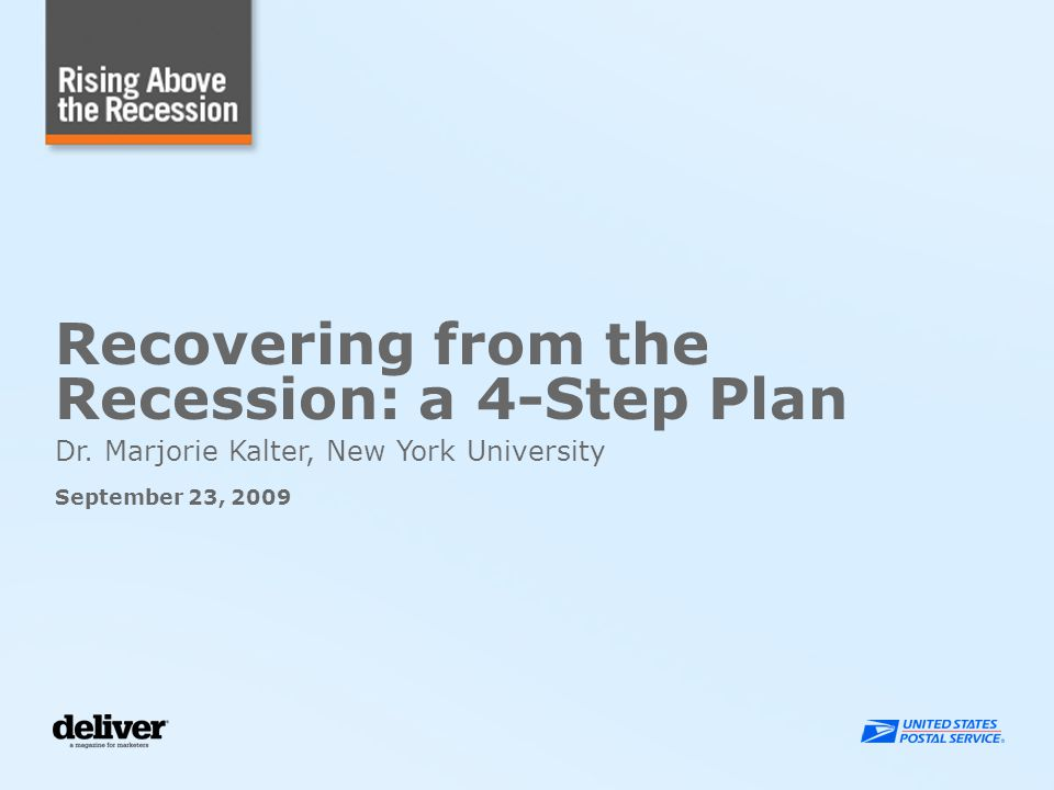 Recovering from the Recession: a 4-Step Plan Dr.