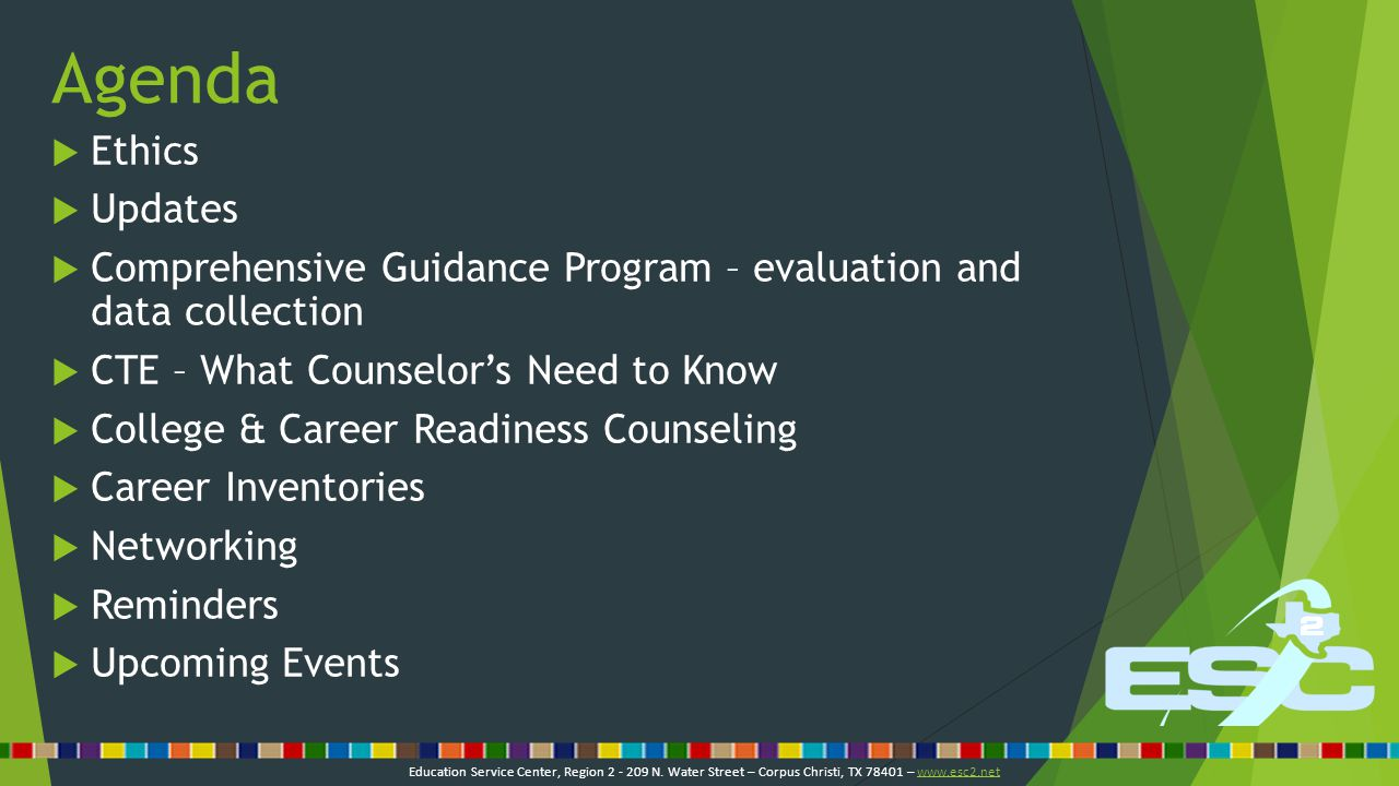 Comments & Questions Stephanie Smith Federal Programs & Counseling Specialist Stephanie.Smith@esc2.us 361-561-8567 Education Service Center, Region 2 - 209 N.