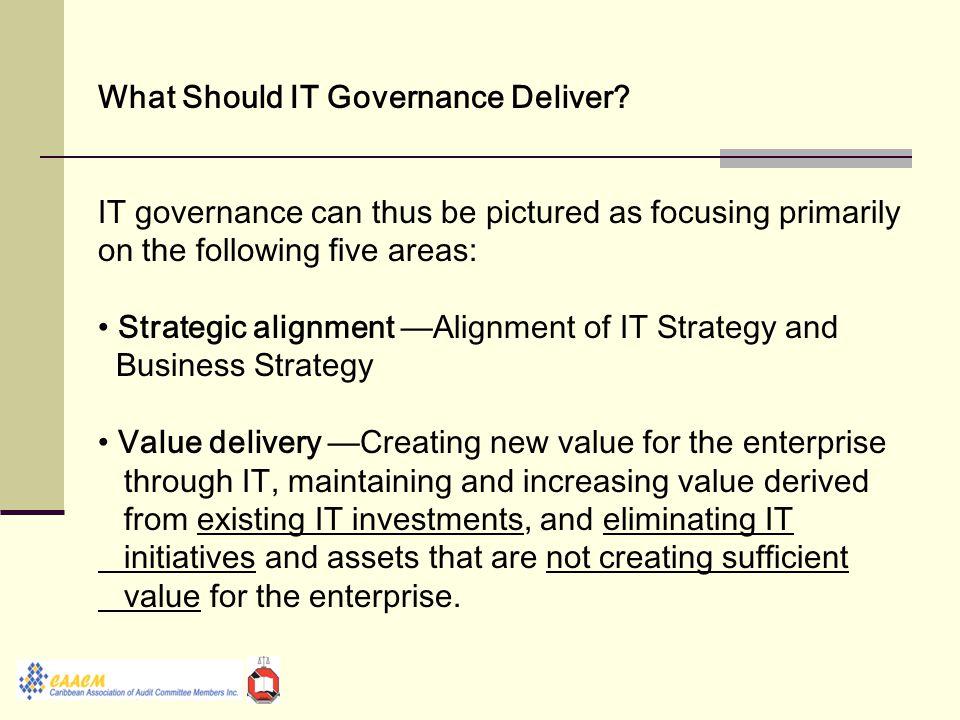 What Should IT Governance Deliver.