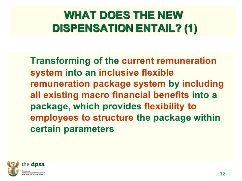 12 WHAT DOES THE NEW DISPENSATION ENTAIL.
