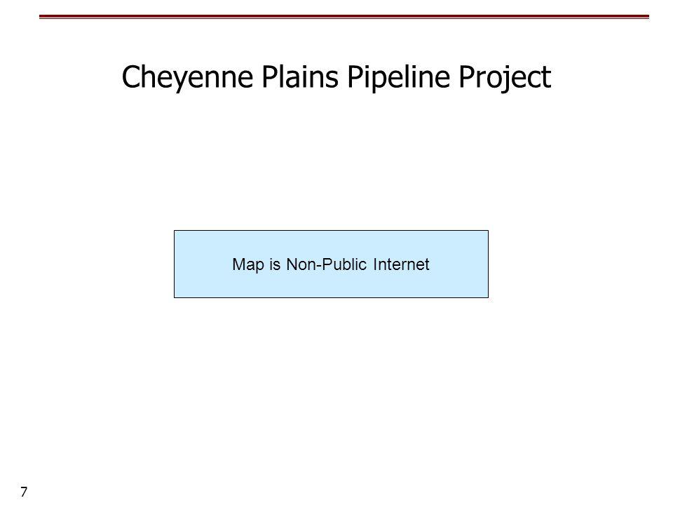 7 Cheyenne Plains Pipeline Project Map is Non-Public Internet