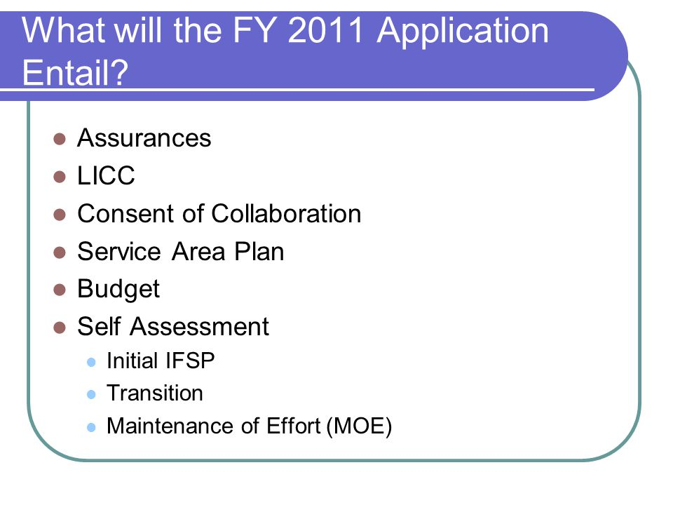What will the FY 2011 Application Entail.