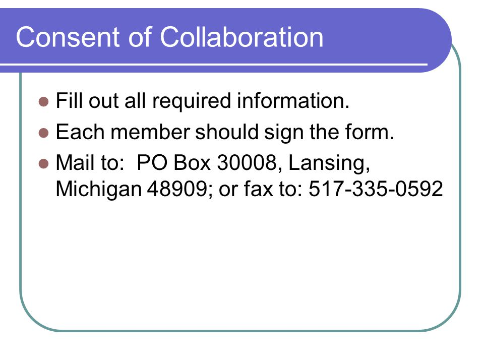 Consent of Collaboration Fill out all required information.