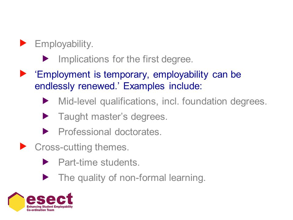  Employability.  Implications for the first degree.
