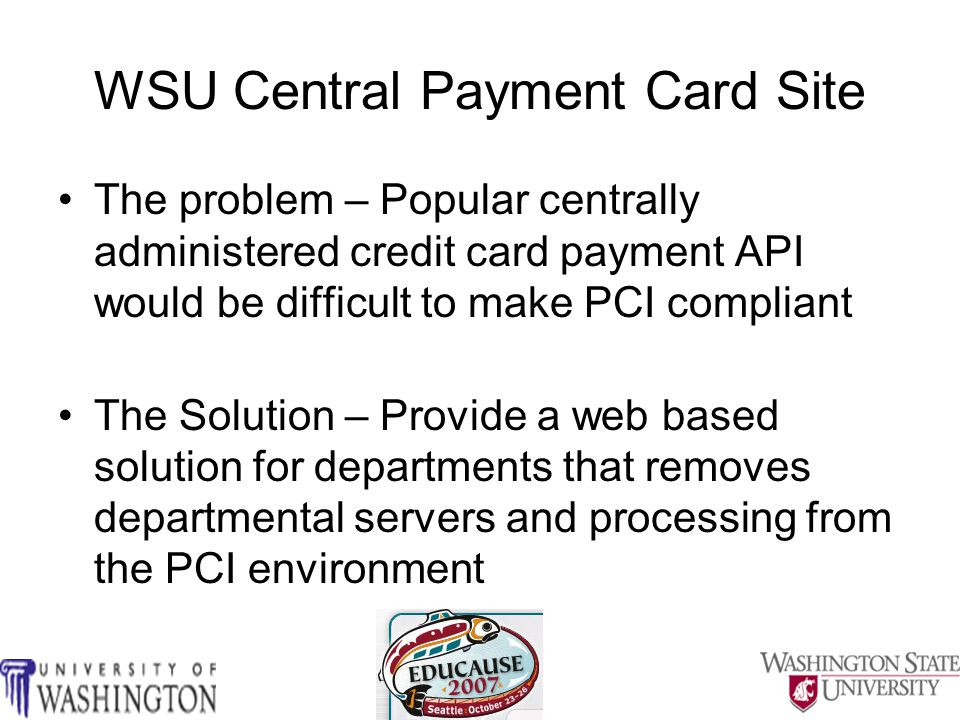 Central Payment Site Processing