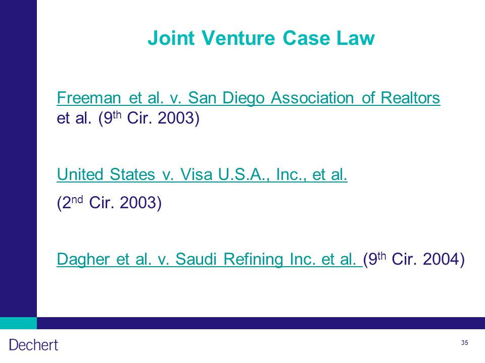 35 Joint Venture Case Law Freeman et al. v. San Diego Association of Realtors Freeman et al. v. San Diego Association of Realtors et al. (9 th Cir. 20