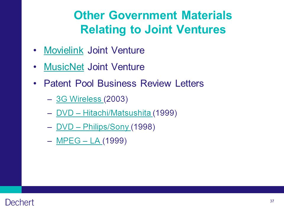 37 Other Government Materials Relating to Joint Ventures Movielink Joint VentureMovielink MusicNet Joint VentureMusicNet Patent Pool Business Review L