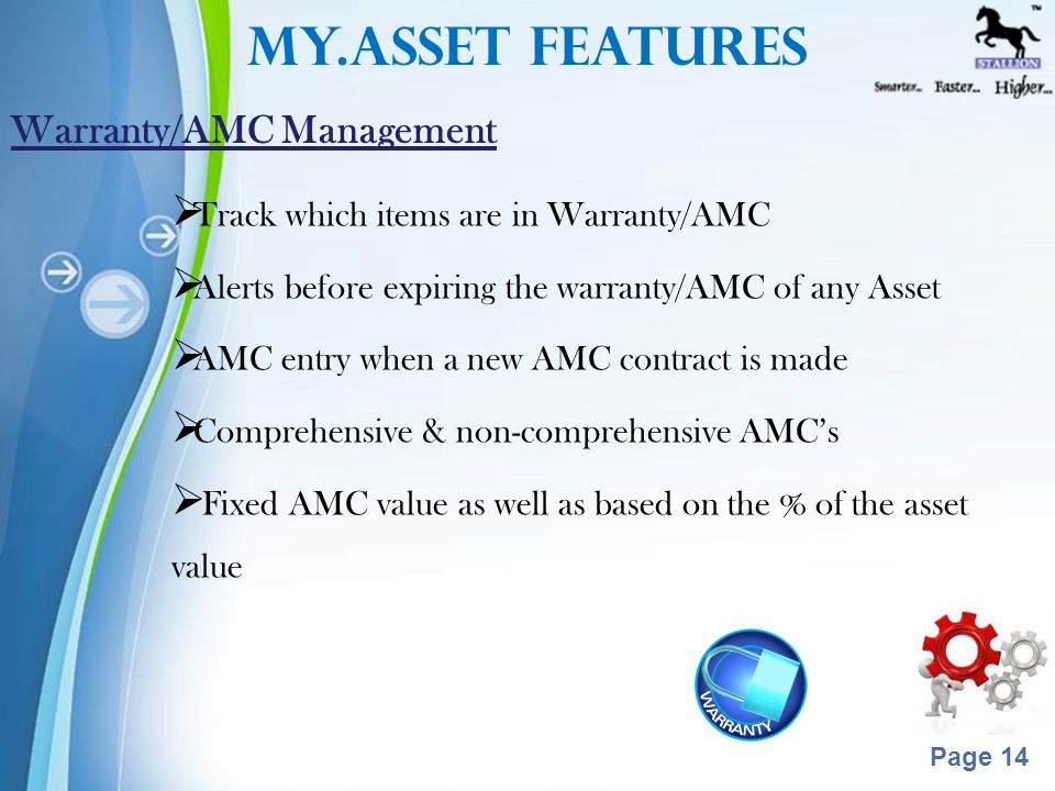 Powerpoint Templates Page 13  Assets can be transferred to any other region /site /department /location and can assigned to any employee  Asset transfer by scanning Asset Code or by manual selection from existing record  Transfer Approval for Moving Asset to other Sites.