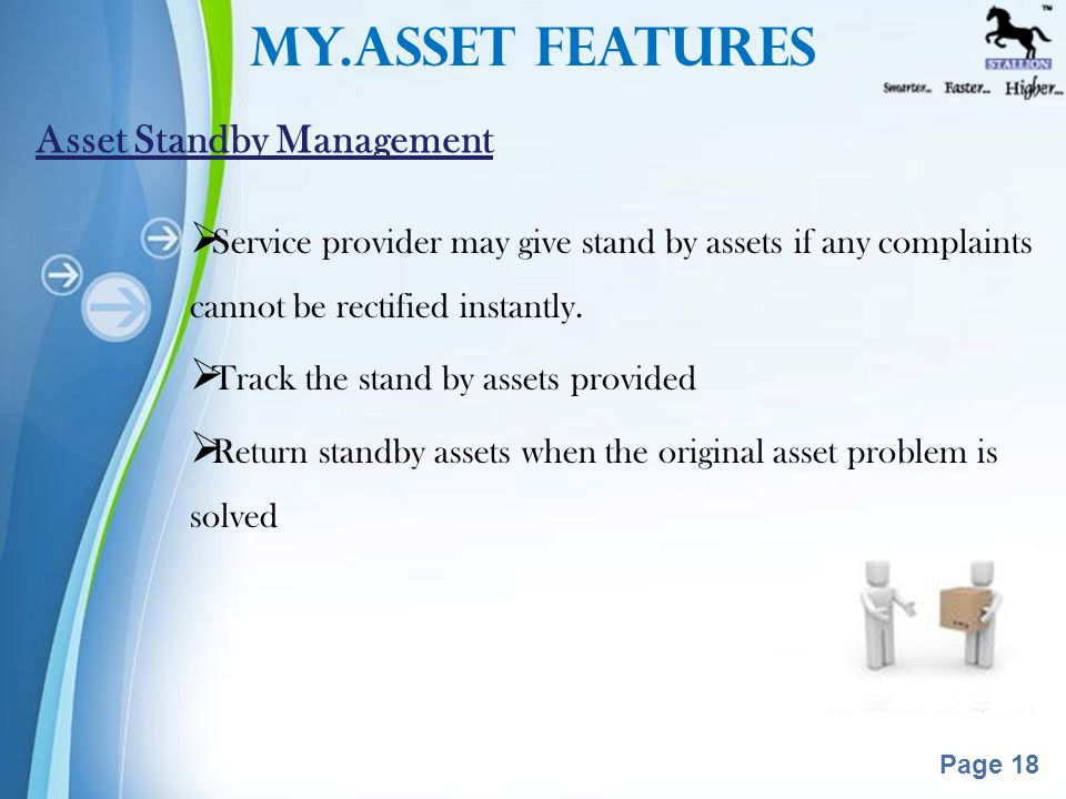 Powerpoint Templates Page 17  Registering a Call when an asset become failure in working  Keep Service log for the assets.